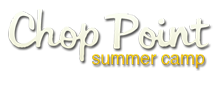 Click to learn more about Chop Point Summer Camp